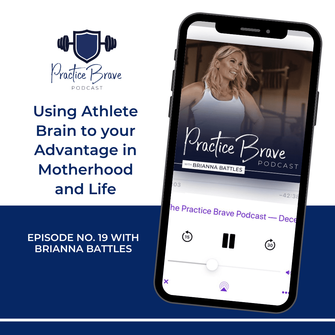 Using Athlete Brain to your Advantage in Motherhood and Life
