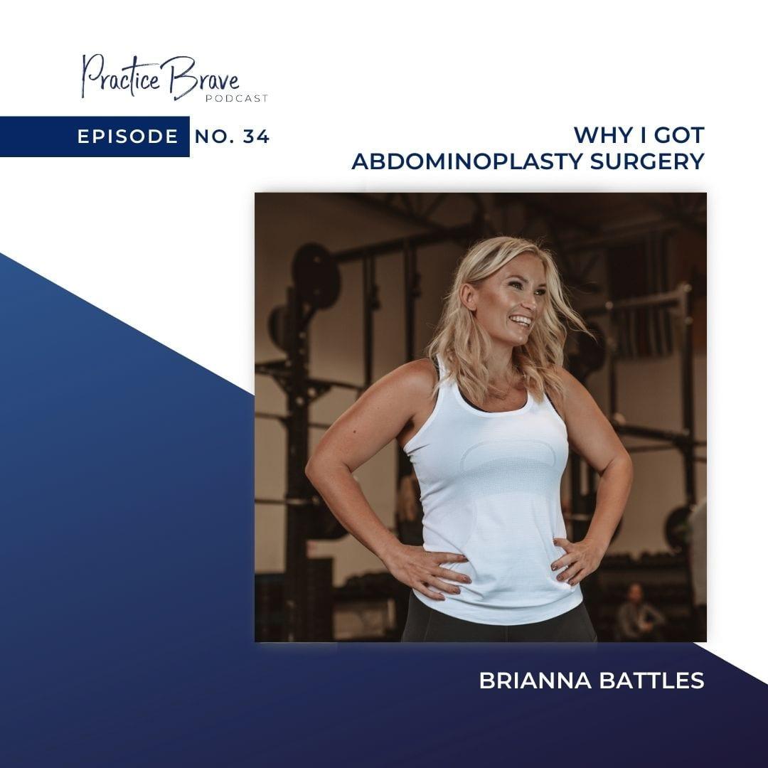 Episode 34: Why I Got Abdominoplasty Surgery