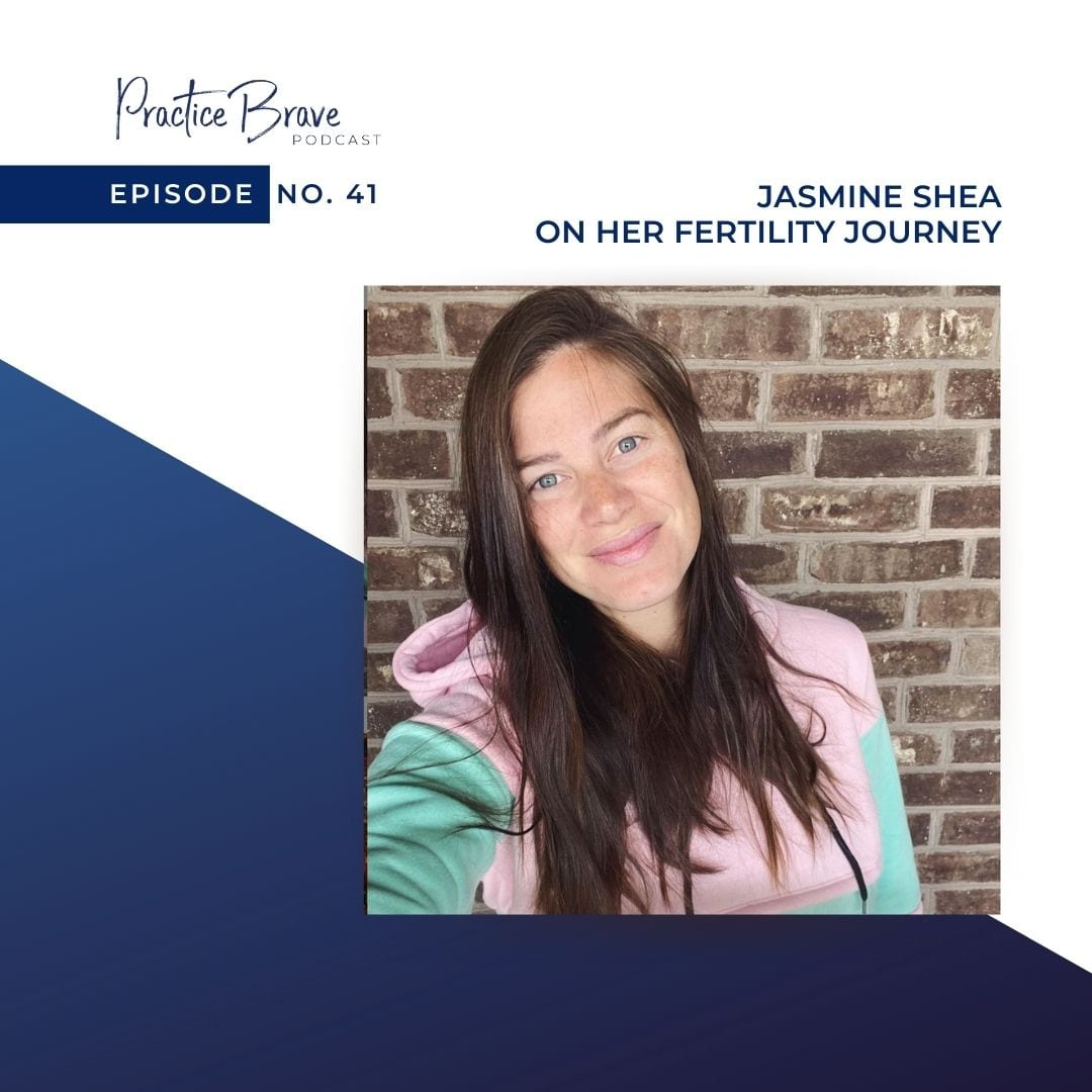 Episode 41: Jasmine Shea on her Fertility Journey