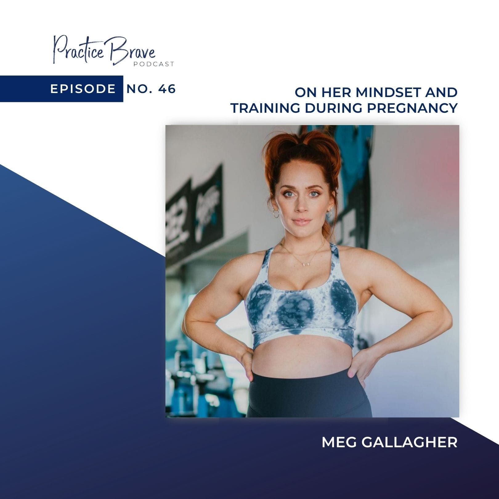 Episode 46: Meg Gallagher On Her Mindset And Training During Pregnancy