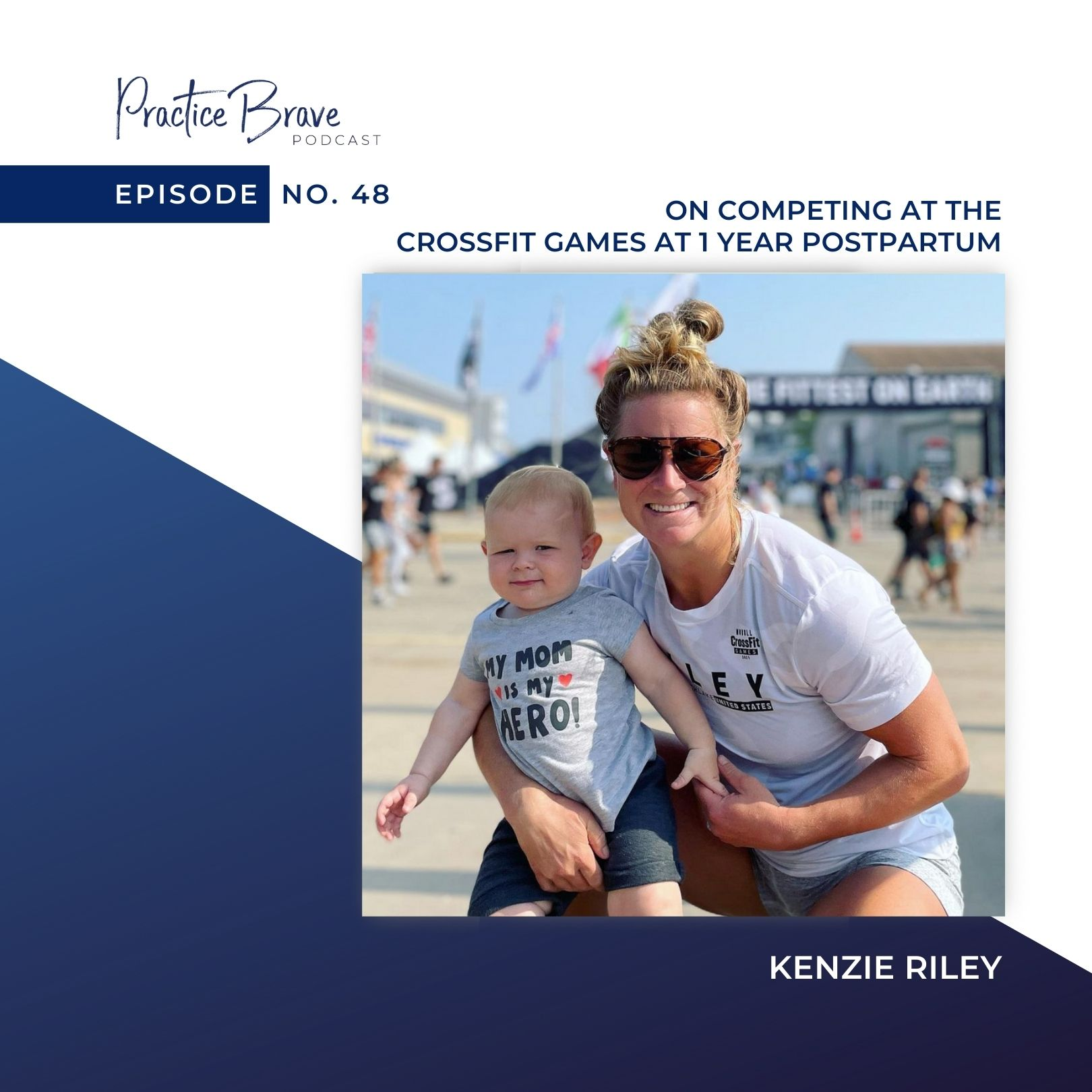 Episode 48: Kenzie Riley on Competing at the CrossFit Games at 1 Year Postpartum